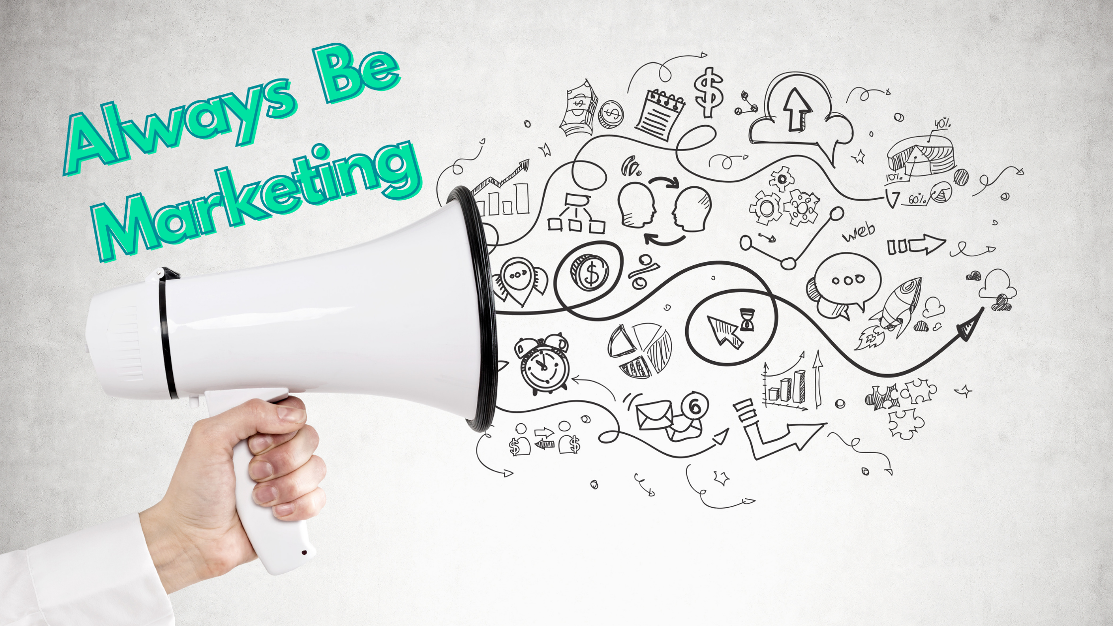 Always Be Marketing: ABM Strategies to Reach Your Prospects at Home