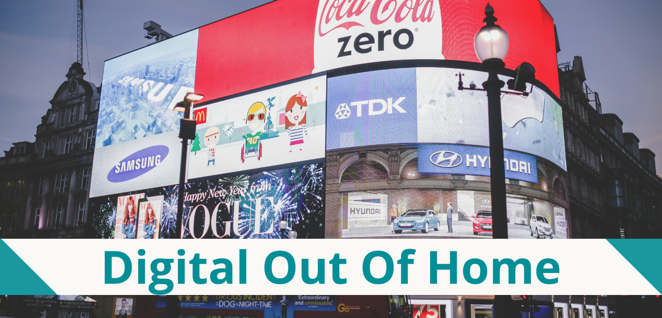 What you need to know about DOOH (Digital Out Of Home)