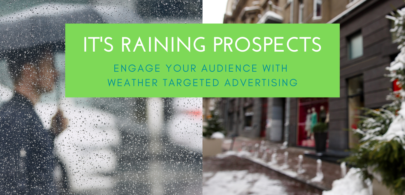 Engage your Audience withWeather Targeted Advertising